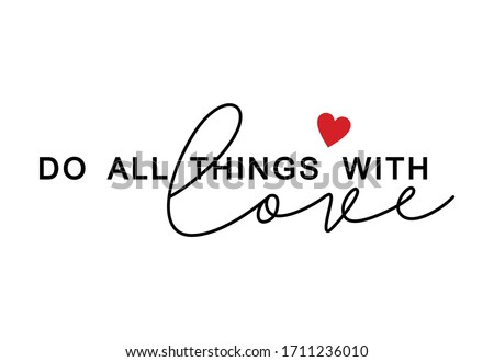 do all things with love. slogan graphic tees vector design Foto d'archivio ©