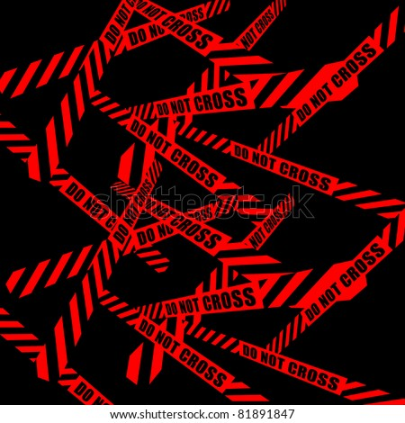 DO NOT CROSS inscription tape ribbon