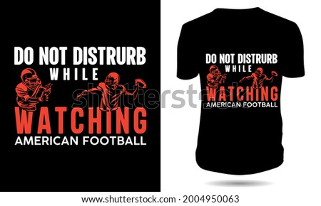 do not distrub while watching
