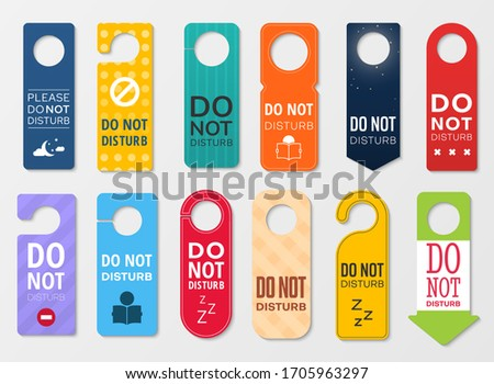 Do not disturb vector door hanger signs. Hotel room door handle or knob tags, labels or cards with do not disturb, prohibition or warning signs, quiet, sleep or busy messages for motel, resort, office
