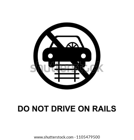 do not drive on rails icon