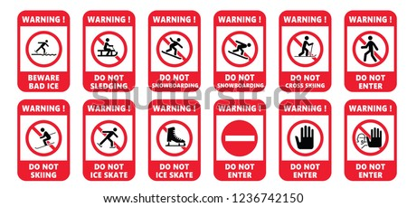 Do not enter or entry zone Stop no cross for ice skate, kating, sledding, sign Forbid warning for sleigh, sleighing or sledging signs Caution danger for skiing Halt allowed traffic sledge, sled area