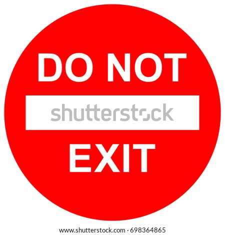 Do not exit, red sign with text, vector illustration. Foto d'archivio ©