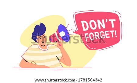 Do not forget something important loudspeaker banner to remind it a community. Flat line vector illustration of cute man sitting alone and shouting with red megaphone. Announcement or alert on white