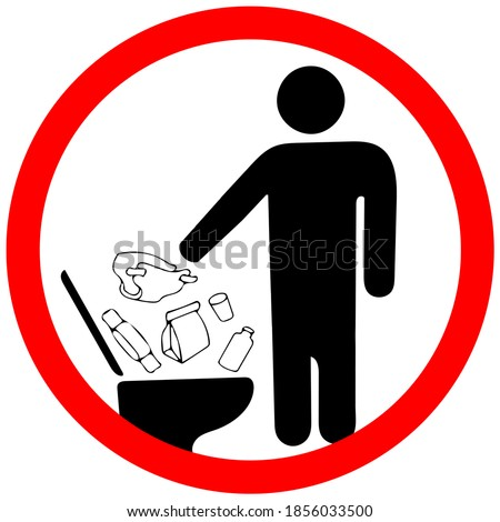 Do not litter in toilet icon. Keep clean sign. No to throw garbage into toilet in prohibition warning caution red circle isolated on white background. Photo stock ©