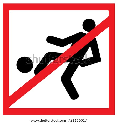 do not play football sign in