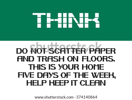 do not scatter paper and trash