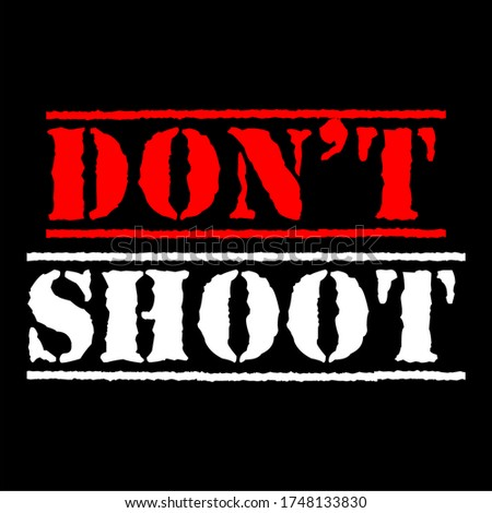 Do not shoot calligraphic text vector vintage