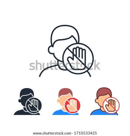 Do not touch face area with unwashed hands for covid-19 prevention. Coronavirus outbreak. Avoid touching your eyes, nose, and mouth icon. Vector illustration. Design on white background. EPS 10
