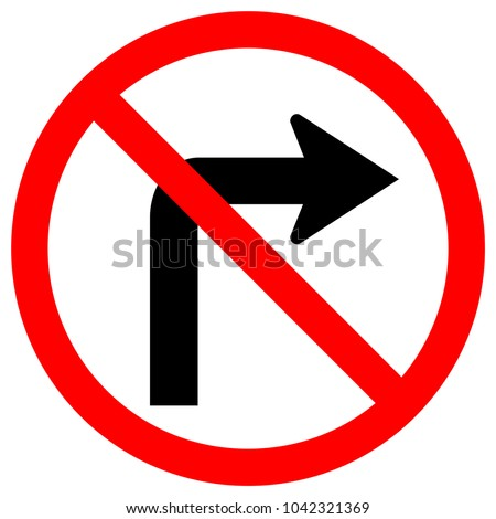 Do Not Turn Right Traffic Road Sign,Vector Illustration, Isolate On White Background,Symbols, Icon. EPS10