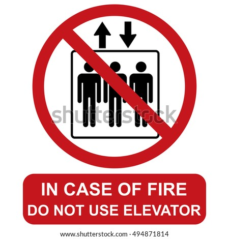 Do not use elevator in case of fire, Prohibition sign.