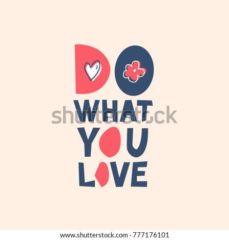 do what you love  vector cute