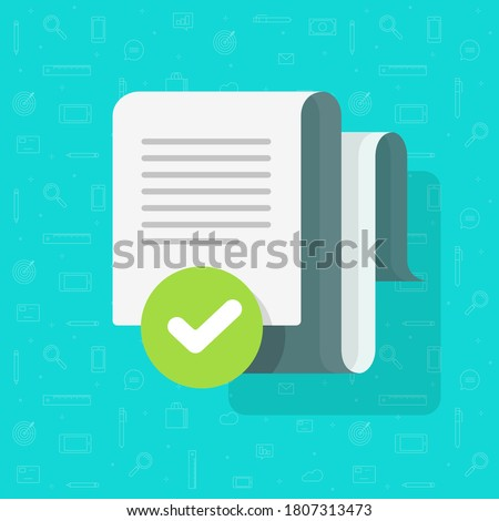 Document agreement and verified check mark vector, text file approved checkmark tick flat cartoon, concept of audit confirmation notice or inspection note, quality success with correct assessment Stock foto ©