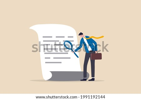 Document checking, agreement or contract validation, financial or budget analysis, search for document files concept, businessman manager holding big magnifying glass checking document paper.