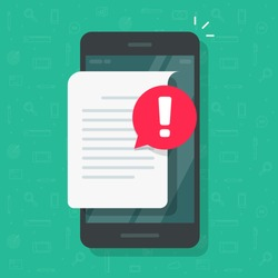 Document important info alert notice or error notification bubble on mobile phone or cellphone, flat paper text file content with exclamation message or comment symbol, caution or warning attention