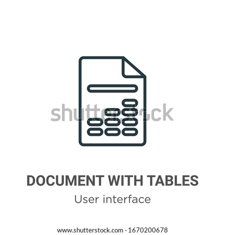 Document with tables outline vector icon. Thin line black document with tables icon, flat vector simple element illustration from editable user interface concept isolated stroke on white background