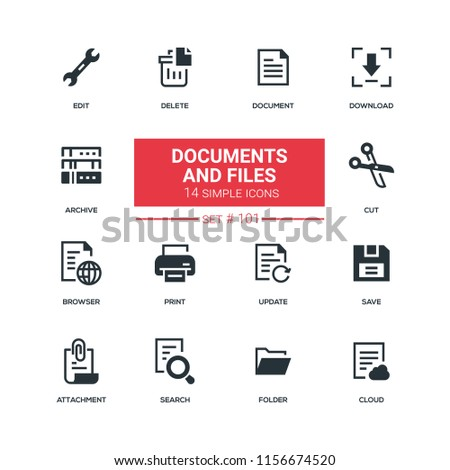 Documents and files - flat design style icons set. High quality black solid pictograms. Download, archive, edit, delete, cut, save, print, browser, update attachment folder search cloud
