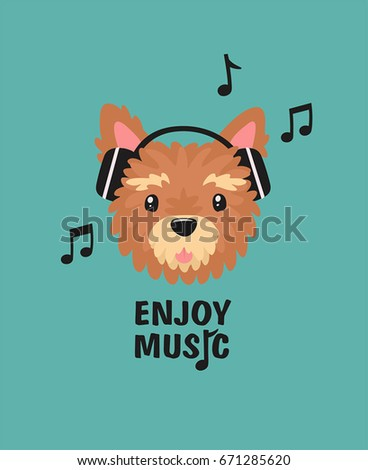 Dog breed Yorkshire terrier listening to music on headphones. Text: enjoy life.