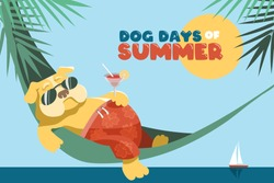 Dog days of summer. A cute fat English bulldog lies in a hammock with a glass of margarita. Sea and palm trees. Vector illustration or greeting card in cartoon style.