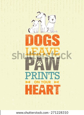 dogs leave paw prints on your
