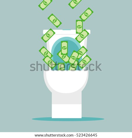 Dollars fly off into the toilet. Crisis. Money down the toilet.