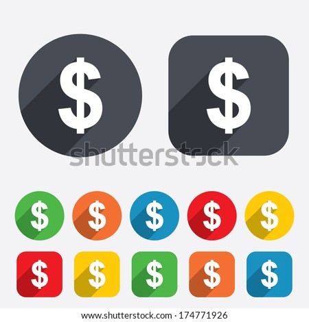 Dollars sign icon. USD currency symbol. Money label. Circles and rounded squares 12 buttons. Vector