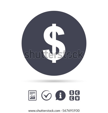 Dollars sign icon. USD currency symbol. Money label. Report document, information and check tick icons. Currency exchange. Vector