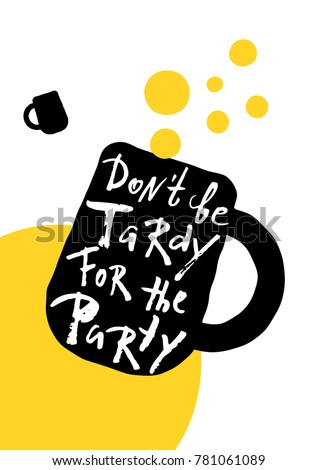 don't be tardy for the party