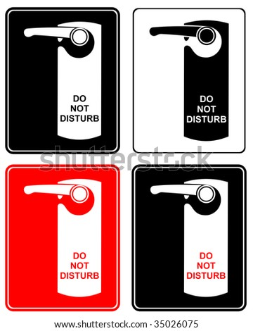 Don't disturb - stylized vector sign. Label on hotel door. Door handle.