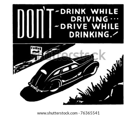Don't Drink While Driving - Retro Ad Art Banner