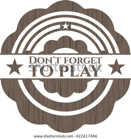 Don't forget to play retro wooden emblem