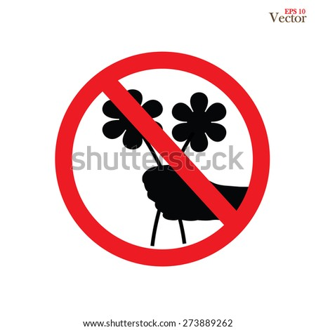 don't pick the flower sign