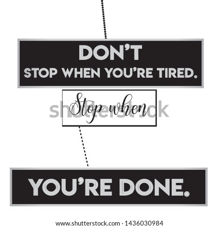 Don't Stop Typography & Motivational Quote T-shirt and apparels print graphic - Vector