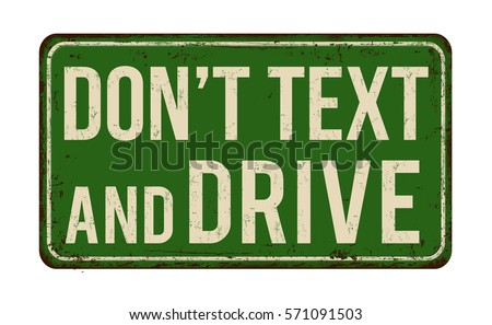 don't text and drive vintage
