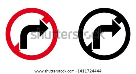 Don't Turn Right. Forbidden Street Sign