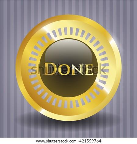 Done gold badge or emblem