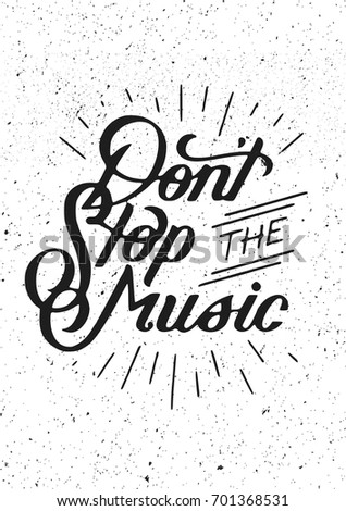 dont stop the music typography