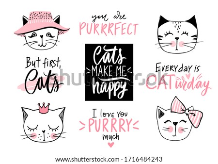Doodle Cats illustration and kitten quotes, meow lettering. Cute vector set with funny hipster pets, fashion kitty phrases in sketch style. Collection for stickers, clothes print, home decor.