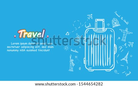 doodle hand draw traveler with luggage. plane check in point travel accessories around the world concept on Background Design. Top world famous landmark. blank space for text and content.