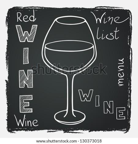 Doodle red wine glass on chalkboard background. Vector illustration for restaurant or bar wine list.