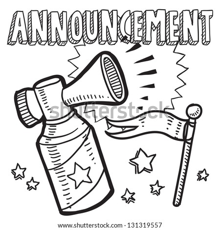 Doodle style announcement icon in vector format.  Sketch includes text, air horn, and flag.