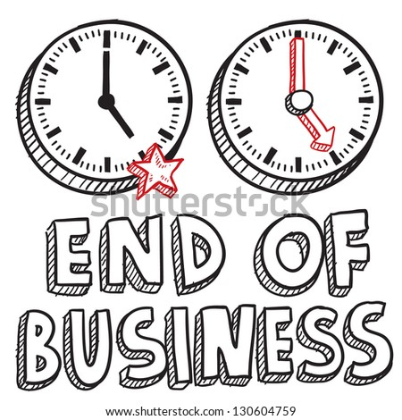 Doodle style end of business illustration in vector format.  Includes text and clocks indicating 5:00 PM.