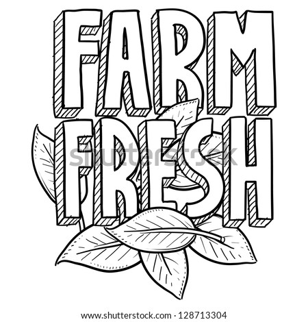 Doodle style Farm Fresh food or agriculture illustration in vector format.  Includes text and natural leaves.