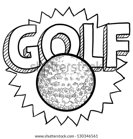 Doodle style golf illustration in vector format. Includes text and golf ball.