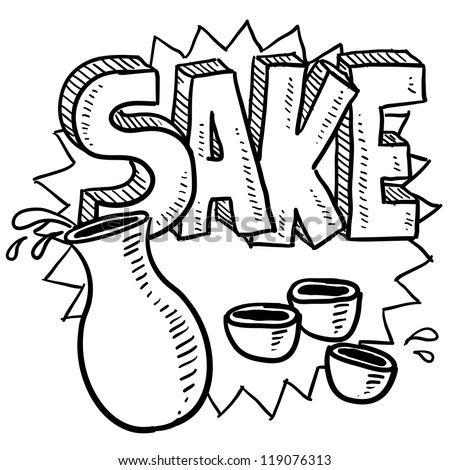 Doodle style Japanese sake rice wine illustration with decanter and cups, along with text message.  Vector format. - stock vector