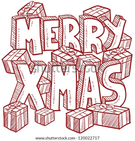 Doodle style Merry Xmas or Christmas message illustration with text and holiday presents.  Vector format.
