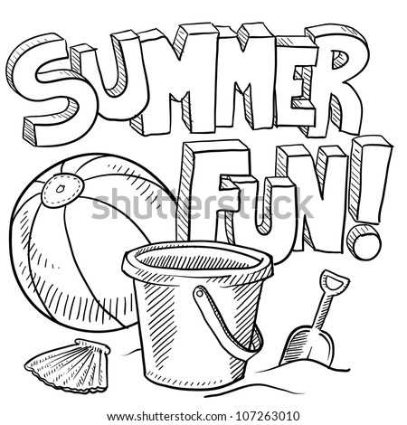 Doodle style sketch of summer fun, including title, beach ball, and sand pail and shovel in vector illustration.