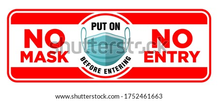 Door plate on the facade door. No mask no entry. Put on a face mask before entrance. Preventive measure against infection with COVID-19 (coronavirus). Illustration, vector Stockfoto ©