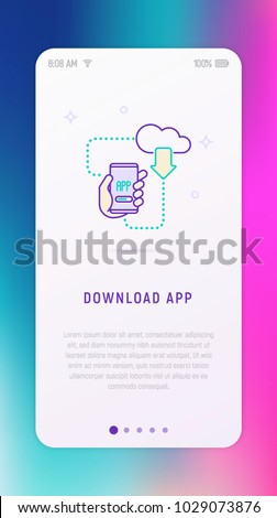 Download app on smartphone from cloud concept. Hand holding smartphone thin line icon. Modern vector illustration for user interface.