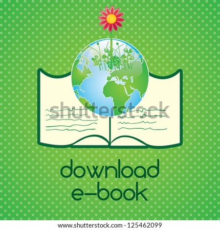 Download ebook, (read about...).On green background. Vector illustration